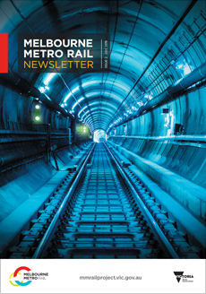 Cover of issue 2 of the Melbourne Metro Rail Project newsletter