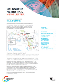 Cover of issue 1 of the Melbourne Metro Rail Project newsletter